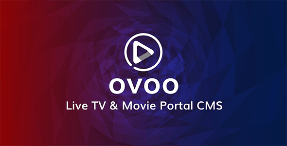OXOO v1.2.8 – Android Live TV & Movie Portal App with Subscription System (Nulled)