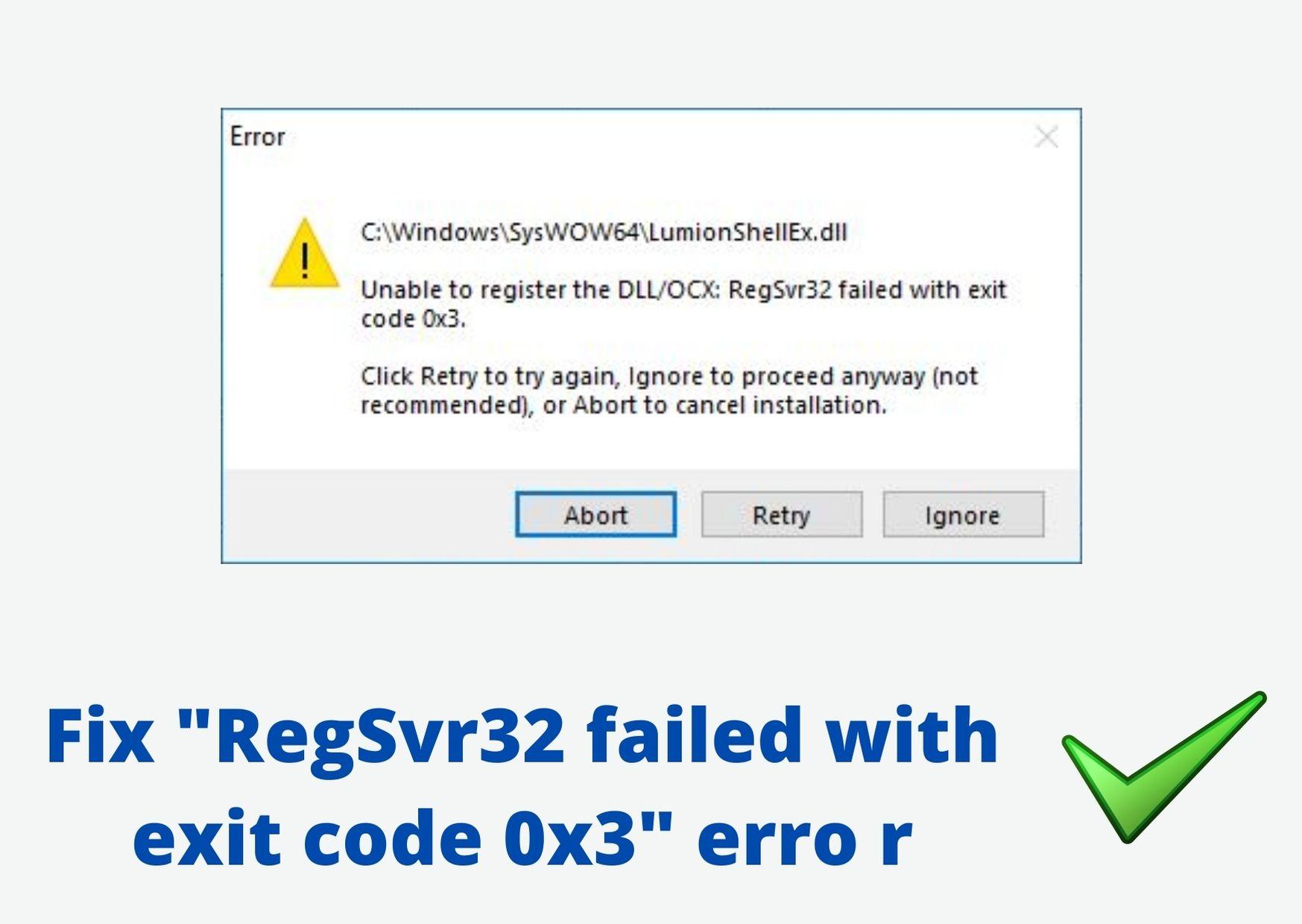 "RegSvr32 failed with exit code 0x3"" error"